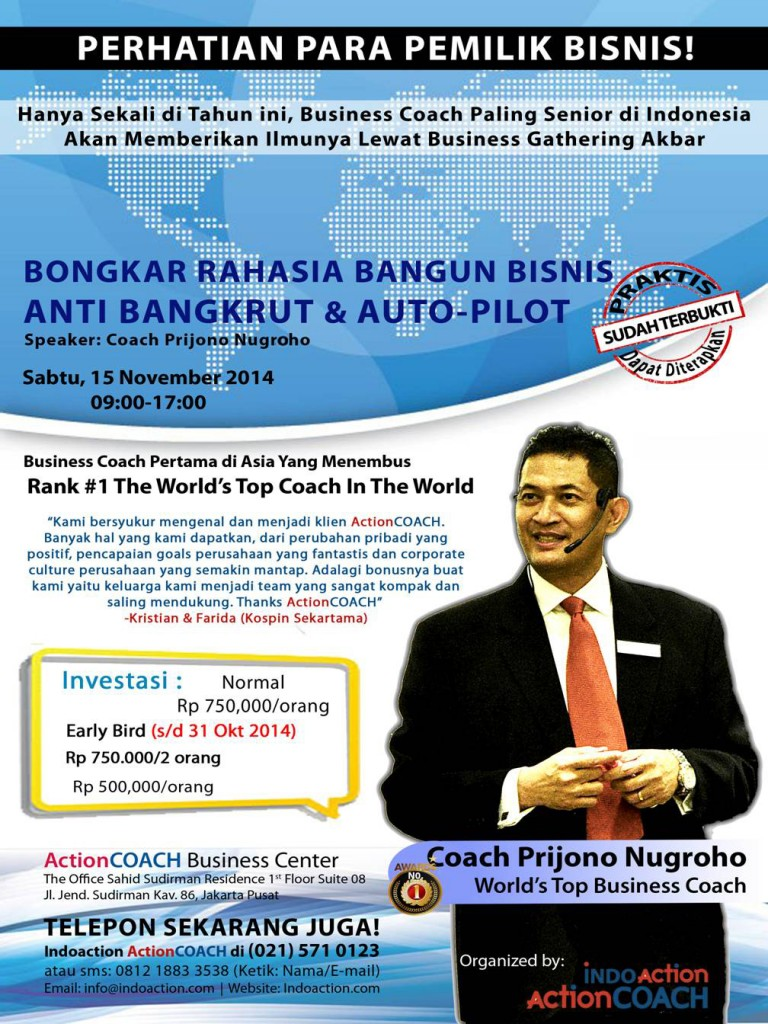 Bongkar Rahasia Bangun Bisnis Anti Bangkrut dan AUTO-PILOT. Coach Prijono Nugroho. 15 November 2014