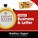 COVER E-BOOK (Business & Letter)) - Instant Success - Bradley J. Sugars (Brad Sugars)