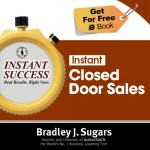 COVER E-BOOK (CLOSED DOOR SALES) - Instant Success - Bradley J. Sugars (Brad Sugars)