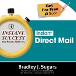 COVER E-BOOK (DIRECT MAIL) - Instant Success - Bradley J. Sugars (Brad Sugars)