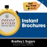 COVER E-BOOK (Instant Brochures) - Instant Success - Bradley J. Sugars (Brad Sugars)