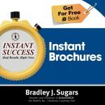 COVER E-BOOK (Instant Brochures) - Instant Success - Bradley J. Sugars (Brad Sugars)