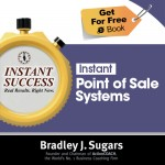 COVER E-BOOK (POINT OF SALES SYSTEMS) - Instant Success - Bradley J. Sugars (Brad Sugars)