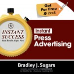 COVER E-BOOK (PRESS ADVERTISING) - Instant Success - Bradley J. Sugars (Brad Sugars)