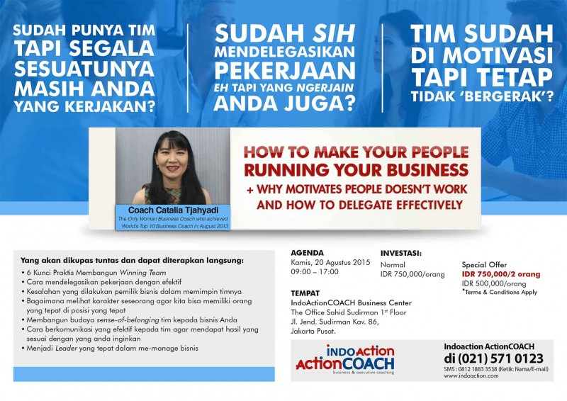 Business Gathering 'How to Make Your People Running Your Business' with Coach Catalia from Indo ActionCOACH 20 August 2015 - Copy